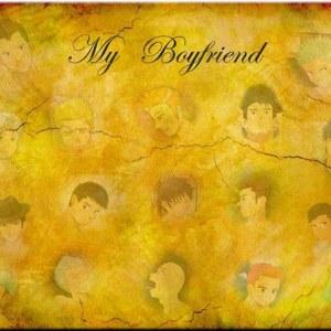 My Boyfriend v1 by HeXieXiongDi DieDieDie