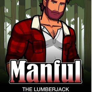 Manful The Lumberjack
