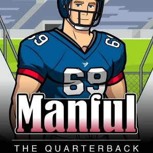 Manful The Quarterback