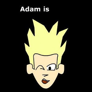 Adam is Gay