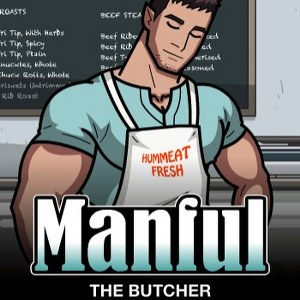 Manful: The Butcher by Humplex